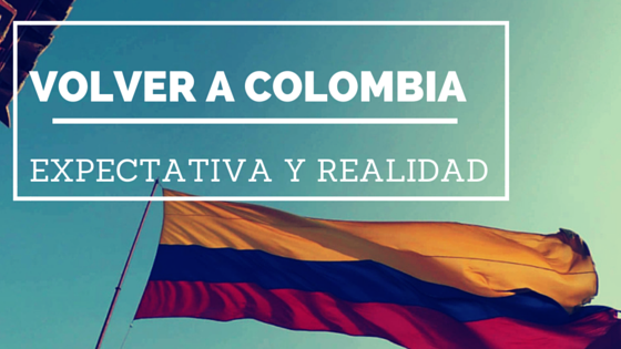 VOLVER A COLOMBIA
